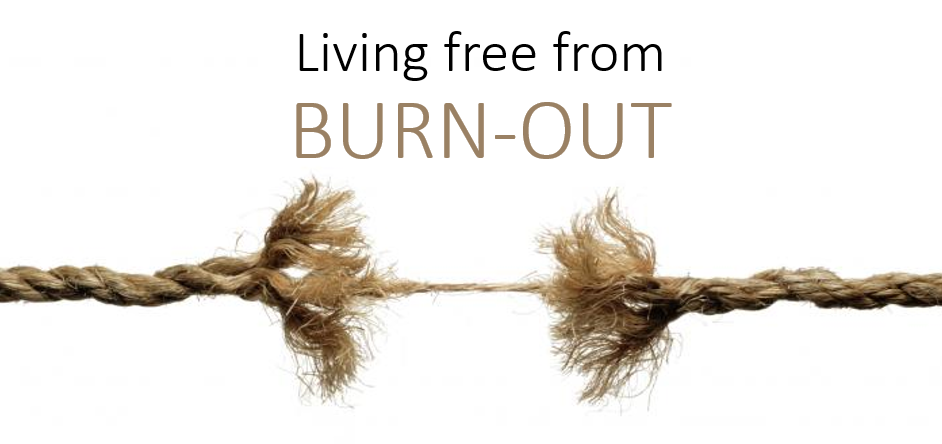 Living free from Burn-Out