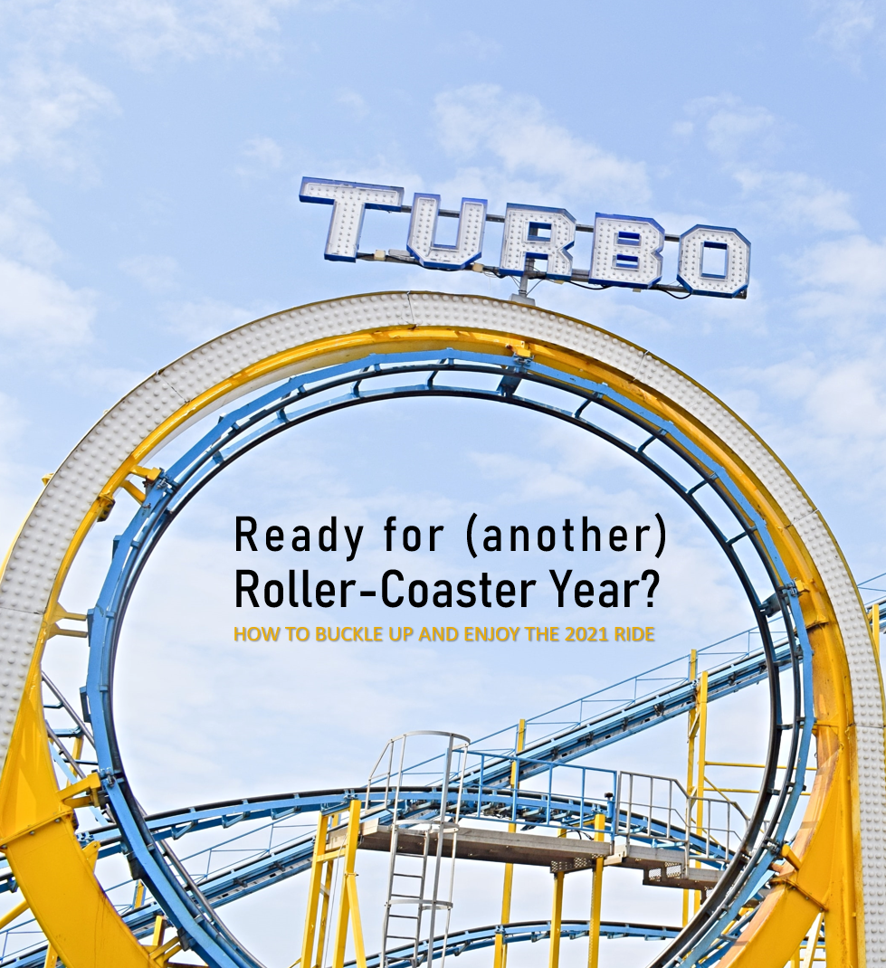 Ready for (another) Roller-Coaster Year?